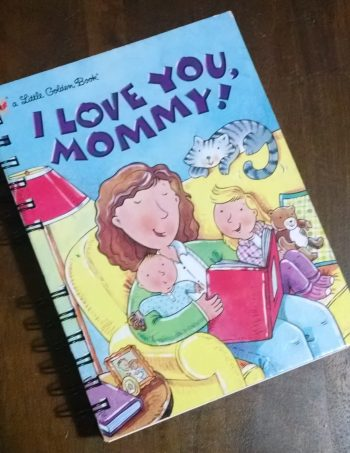I Love You, Mommy! Little Golden Book Journal