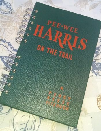 Pee Wee Harris on the Trail