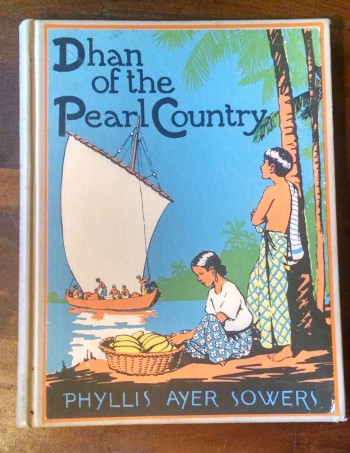 Dhan of the Pearl Country by Phyllis Ayer Sowers