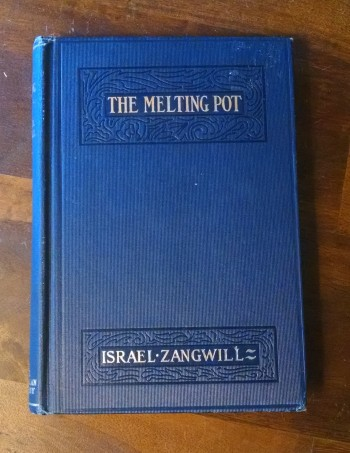 The Melting Pot by Israel Zangwill