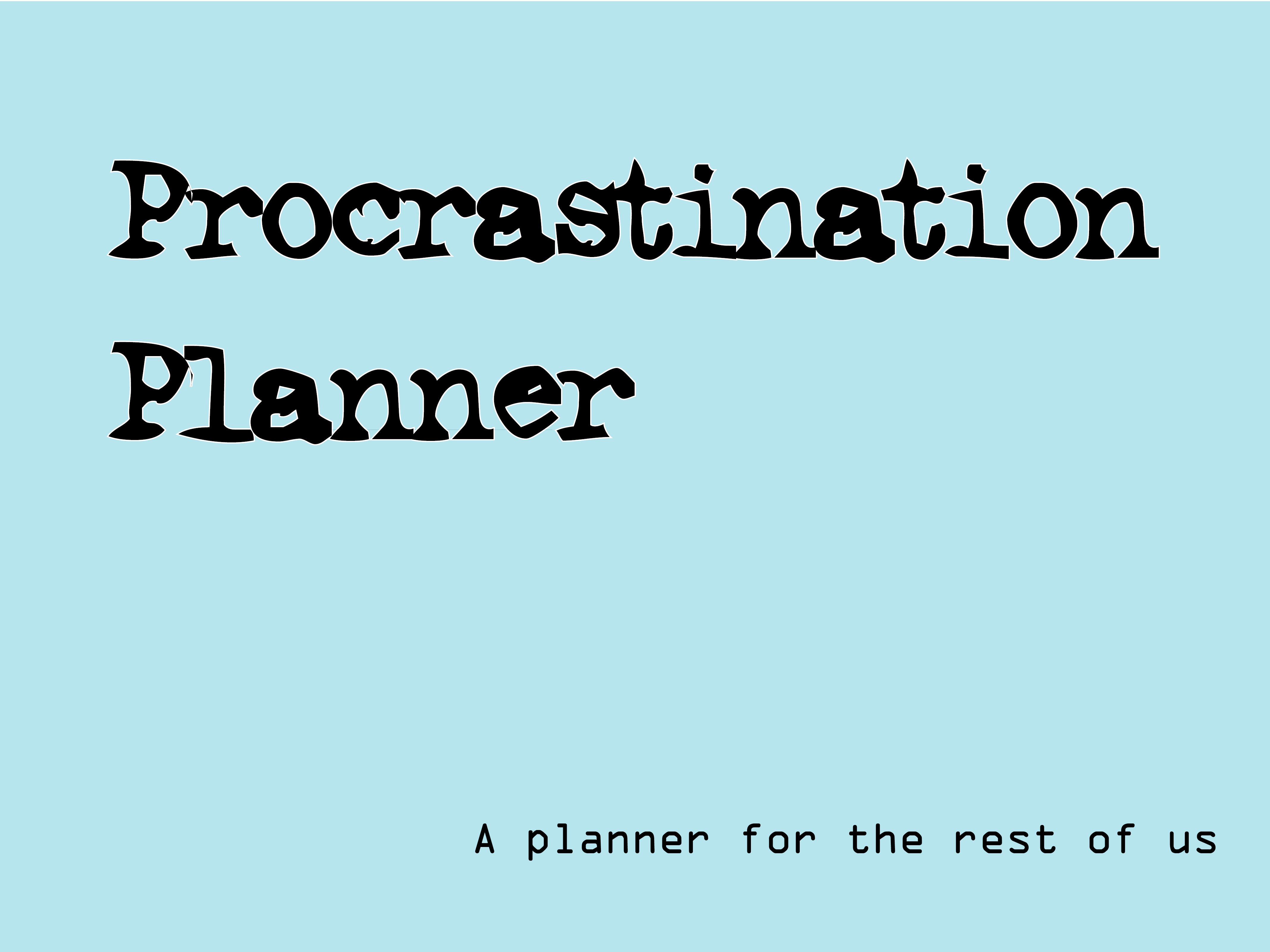Procrastination Planner