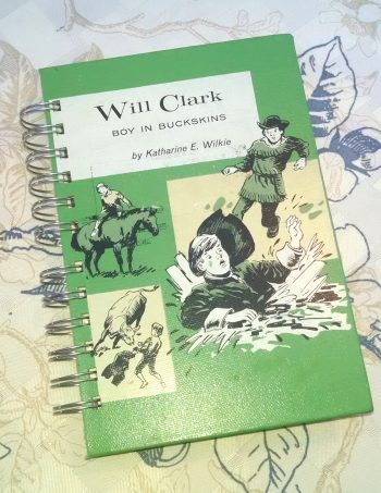 Will Clark Boy in Buckskins Book Journal