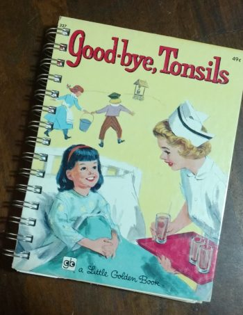 Good Bye Tonsils Recycled Book Journal