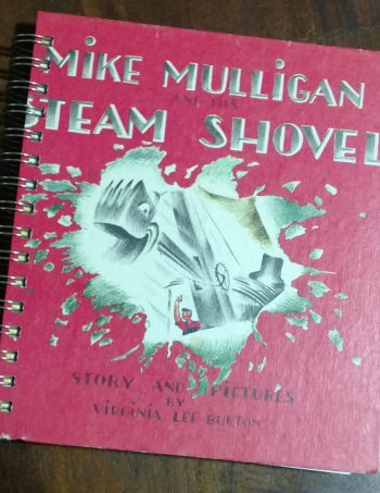 Mike Mulligan and His Steam Shovel Book Journal