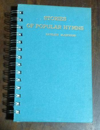 Stories of Popular Hymns Book Journal