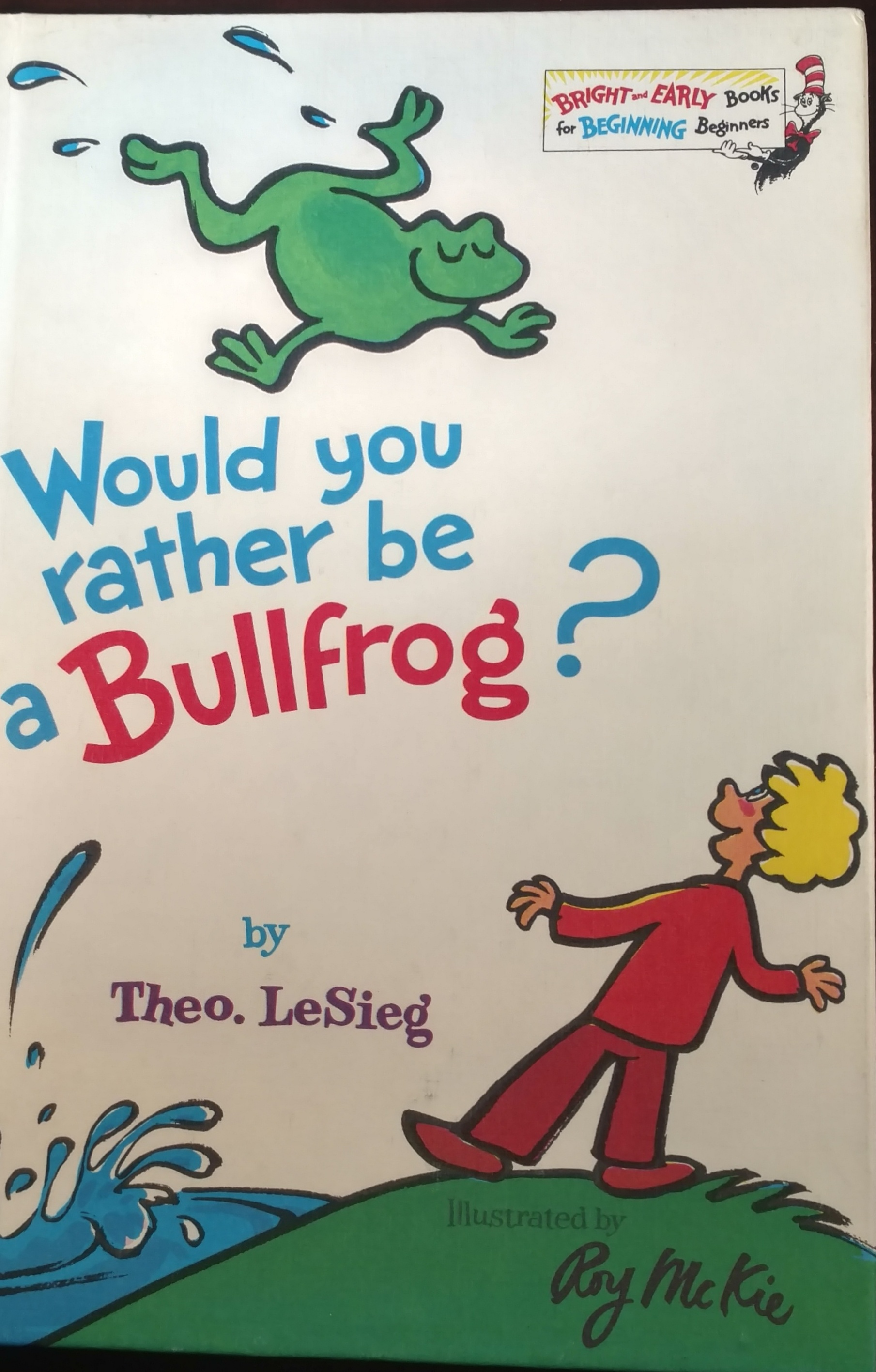 Image result for would you rather be a bullfrog